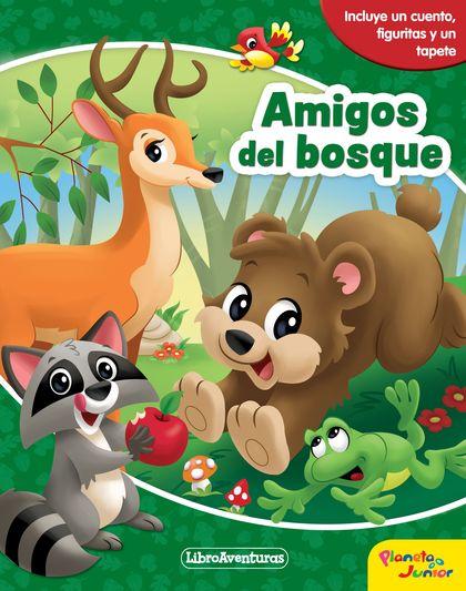 AMIGOS DEL BOSQUE. LIBROAVENTURAS. INCLUYE UN TABLERO Y FIGURAS PARA JUGAR