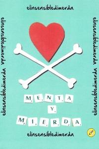 MENTA Y MIERDA.