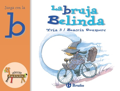 LA BRUJA BELINDA. JUEGA CON LA B