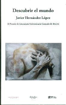DESCUBRIR EL MUNDO. II PREMIO DE LITERATURA UNIVERSITARIA GONZALO DE BERCEO