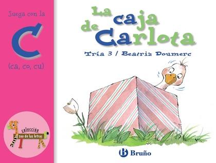 LA CAJA DE CARLOTA. JUEGA CON LA C (CA, CO, CU)