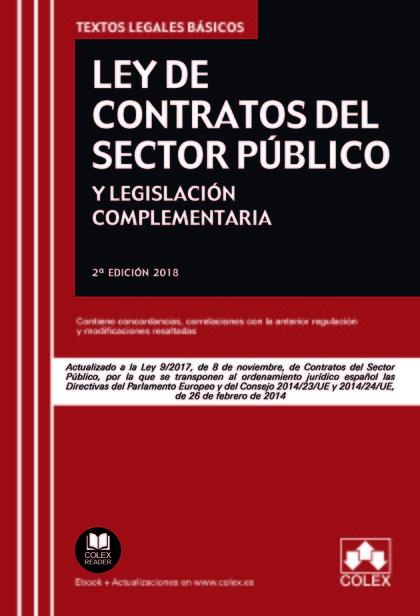 LEY DE CONTRATOS DEL SECTOR PUBLICO Y LEGISLACION 2018