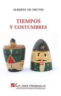 TIEMPOS Y COSTUMBRES.