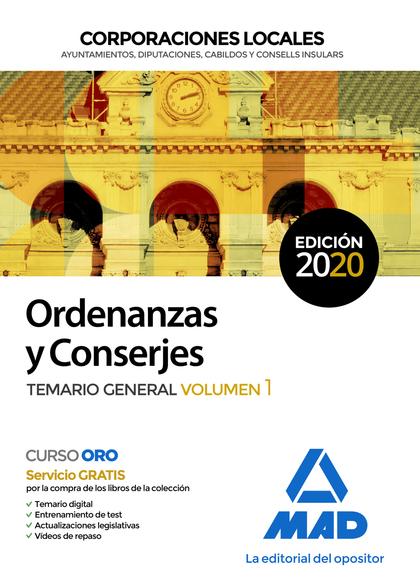 ORDENANZAS Y CONSERJES DE CORPORACIONES LOCALES. TEMARIO GENERAL VOLUMEN 1.