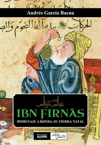 IBN FIRN?S, HOMENAJE A RONDA, SU TIERRA NATAL