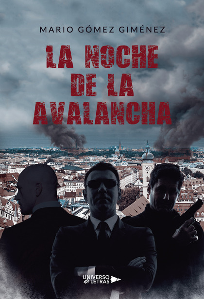 LA NOCHE DE LA AVALANCHA.