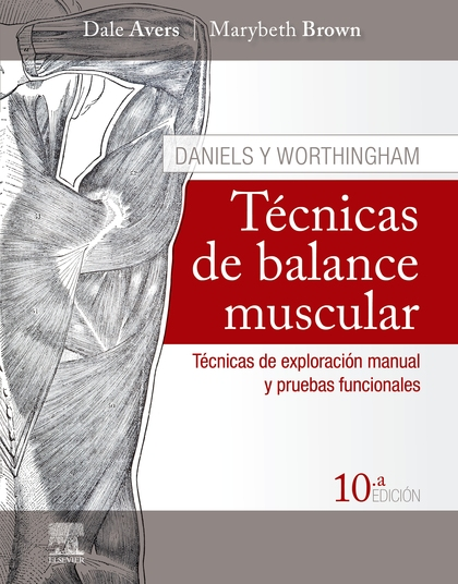 TECNICAS DE BALANCE MUSCULAR 10ªED