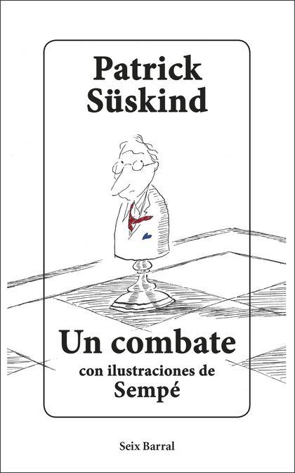 UN COMBATE. CON ILUSTRACIONES DE SEMPÉ