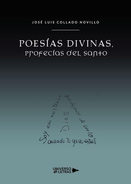 Poesías Divinas, Profecías del Santo