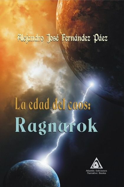 EDAD DEL CAOS, EL: RAGNAROK