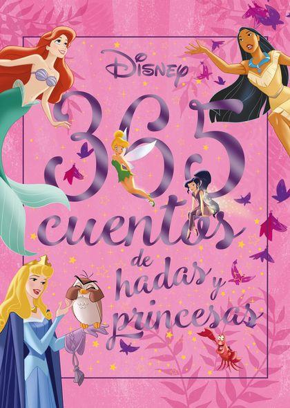 365 CUENTOS DE HADAS Y PRINCESAS.