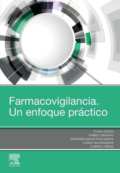 FARMACOVIGILANCIA. UN ENFOQUE PRÁCTICO