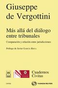 MÁS ALLÁ DEL DIÁLOGO ENTRE TRIBUNALES : COMPARACIÓN Y RELACIÓN ENTRE JURISDICCIONES