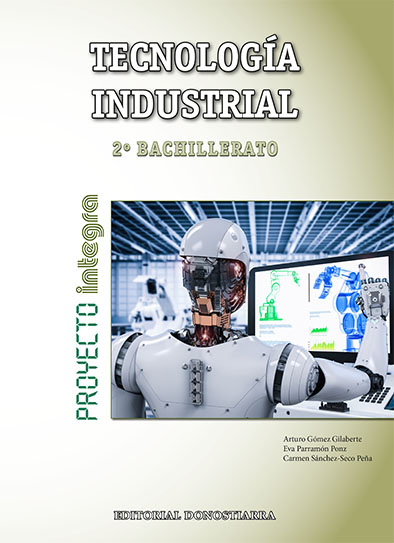 TECNOLOGÍA INDUSTRIAL 2º BACHILLERATO - PROYECTO INTEGRA