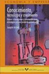 CONOCIMIENTO, TECNOLOGÍA Y CRECIMIENTO: NUEVAS ORIENTACIONES Y RECOMENDACIONES ESTRATÉGICAS EN