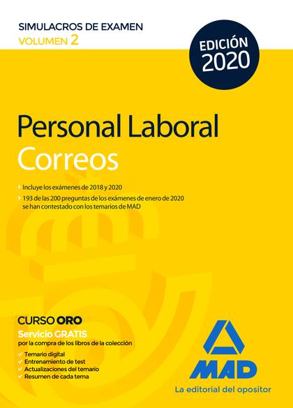 PERSONAL LABORAL DE CORREOS Y TELÉGRAFOS. SIMULACROS DE EXAMEN VOLUMEN 2.