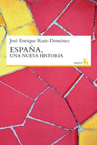 ESPAÑA, UNA NUEVA HISTORIA.