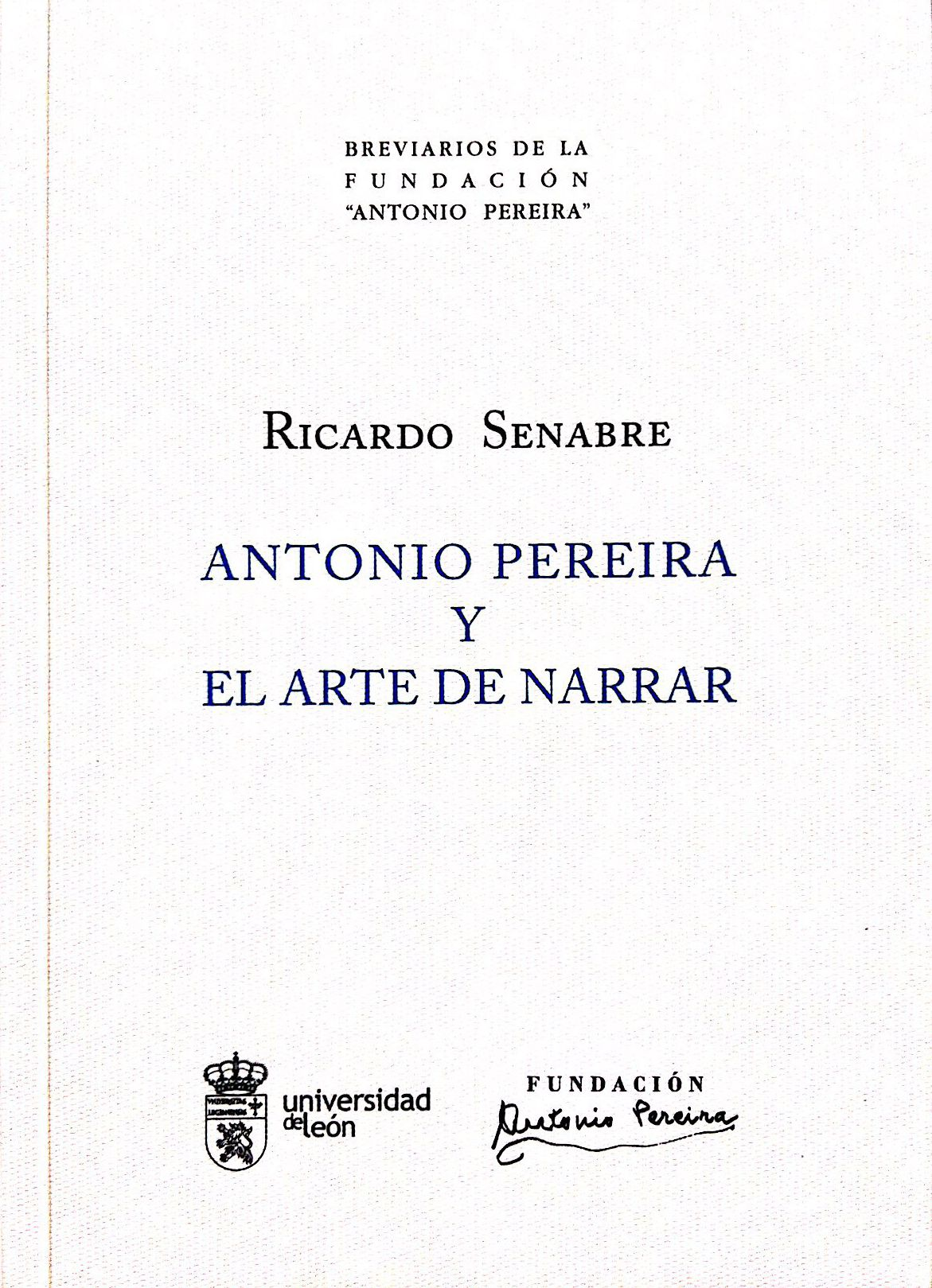 ANTONIO PEREIRA Y EL ARTE DE NARRAR