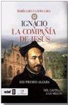 IGNACIO Y LA COMPAÑÍA DE JESÚS.