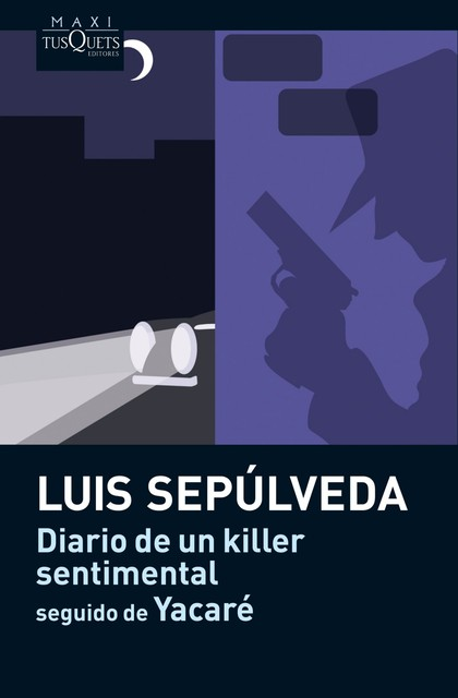 DIARIO DE UN KILLER SENTIMENTAL  YACARÉ
