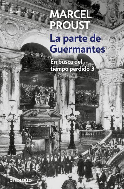 PARTE DE GUERMANTES,LA (EN BUSCA VOL.III