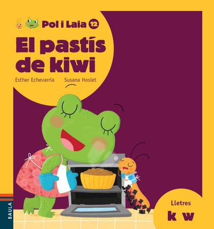 EL PASTÍS DE KIWI