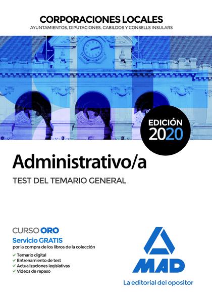ADMINISTRATIVO/A DE CORPORACIONES LOCALES. TEST DEL TEMARIO GENERAL.