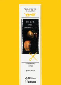 EL SOL DEL MEMBRILLO: VÍCTOR ERICE (1992)