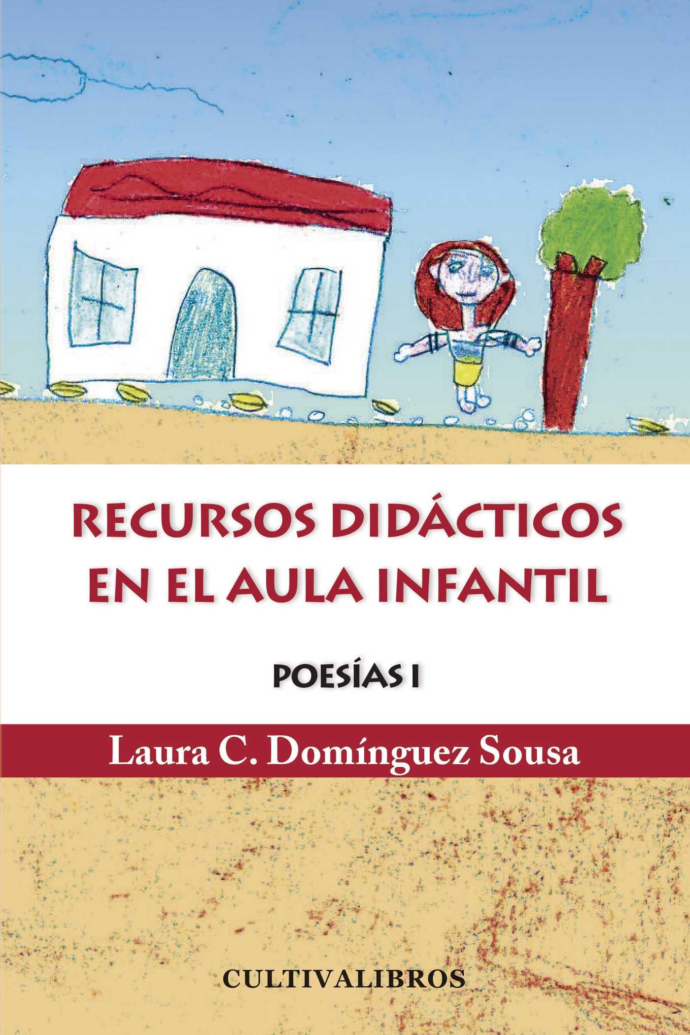 POESÍA I : RECURSO DIDÁCTICOS EN EL AULA INFANTIL