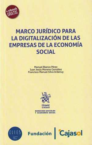 MARCO JURÍDICO PARA LA DIGITALIZACIÓN DE LAS EMPRESAS DE LA ECONOMÍA SOCIAL.