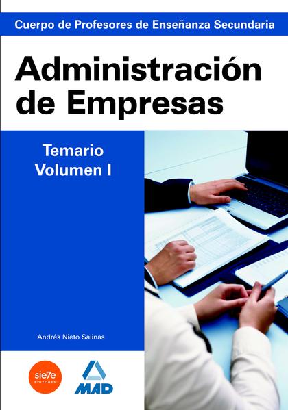 ADMINISTRACION EMPRESAS I. CUERPO DE PROFESORES DE ENSEÑANZ SECUNDARIA