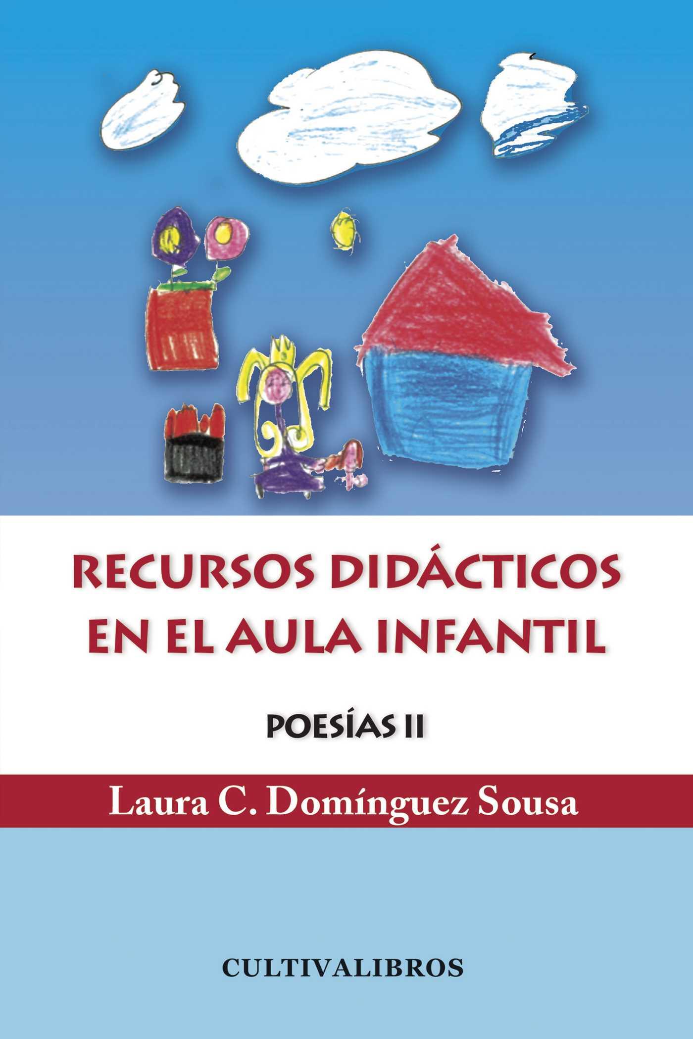 POESÍA II : RECURSO DIDÁCTICOS EN EL AULA INFANTIL
