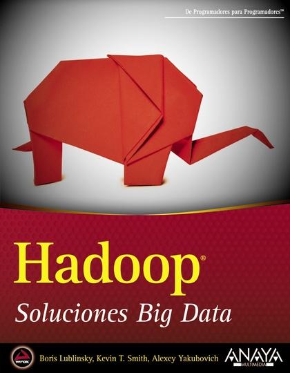 HADOOP : SOLUCIONES BIG DATA