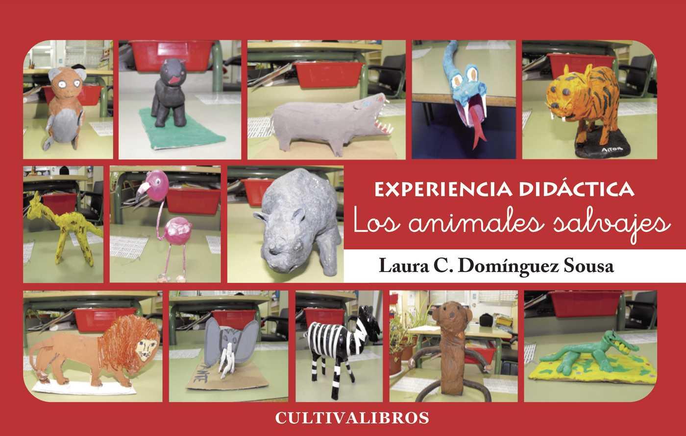 LOS ANIMELES SALVAJES : EXPERIENCIA DIDÁCTICA