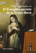 EL EVANGELIO SECRETO DE LA VIRGEN MARÍA.