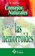 CONSEJOS NATURALES CONTRA LAS HEMORROIDES