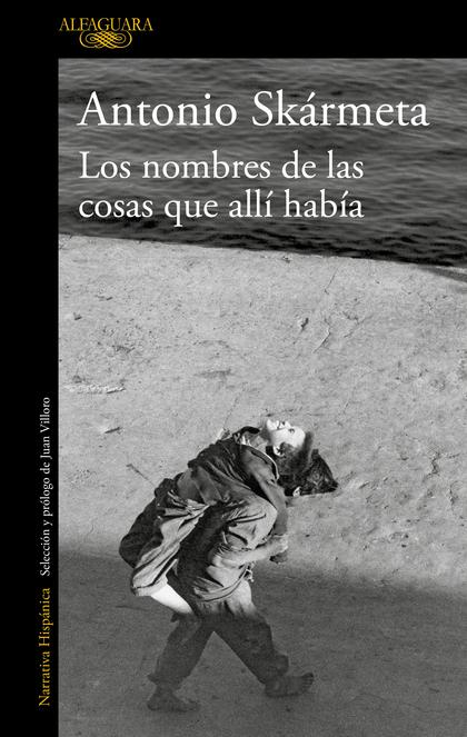 LOS NOMBRES DE LAS COSAS QUE ALLÍ HABÍA