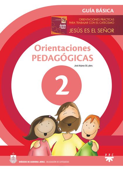 ORIENTACIONES PEDAGÓGICAS. 2 GUÍA BÁSICA                                        PARA TRABAJAR J