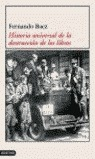 HISTORIA UNIVERSAL DE LA DESTRUCCION DE