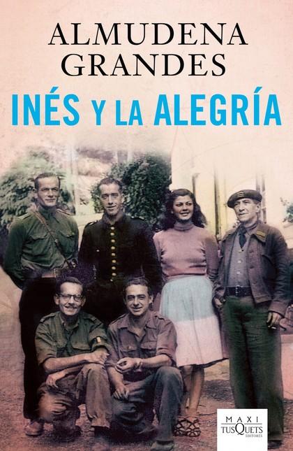 INÉS Y LA ALEGRÍA : EL EJÉRCITO DE LA UNIÓN NACIONAL ESPAÑOLA Y LA INVANSIÓN DEL VALLE DE ARÁN,
