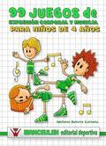 99 JUEGOS DE EXPRESIÓN CORPORAL Y MUSICAL (4 AÑOS)