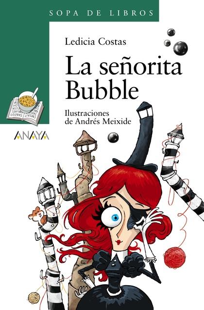 LA SEÑORITA BUBBLE.