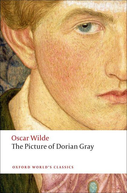 OXFORD WORLD´S CLASSICS: THE PICTURE OF DORIAN GRAY