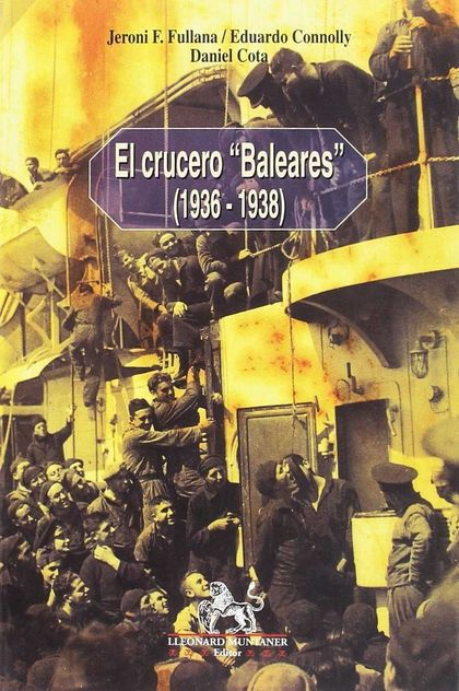 EL CRUCERO ´BALEARES´ 1936-1938.