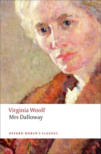 OXFORD WORLD´S CLASSICS: MRS DALLOWAY