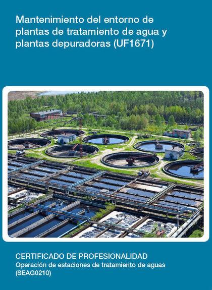 MANTENIMIENTO DEL ENTORNO DE PLANTAS DE TRATAMIENTO DE AGUA Y PLANTAS DEPURADORAS