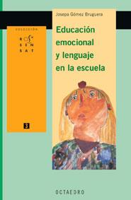 EDUCACIÓN EMOCIONAL Y LENGUAJE EN LA ESCUELA