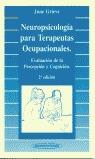 NEUROPSICOLOGÍA PARA TERAPEUTAS OCUPACIONALES: EVALUACIÓN DE LA PERCEP