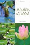 LAS PLANTAS ACUÁTICAS. CULTIVO Y CUIDADOS