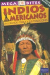 INDIOS AMERICANOS: LAS GRANDES TRIBUS Y SUS TRADICIONES